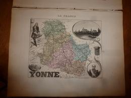 1880:YONNE (Auxerre,Avallon,Joigny,Sens,Tonnerre,Noyers,Toucy,etc) Carte Géo-Descriptive En Taille Douce Par Migeon. - Geographical Maps