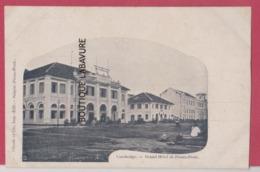 ASIE---CAMBODGE--PHNOM-PENH--Grand Hotel----precurseur - Cambodge