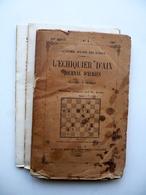 L'Echiquier D'Aix Journal D'Echecs A. Makaire Aix 1881 Scacchi Ed. Originale - Livres, BD, Revues