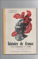 Histoire De France : Cours Elémentaire  1ère Année - 1961 De Paul Maréchal (Auteur), Antoine Bonifacio (Auteur) 70 Pages - Livres, BD, Revues