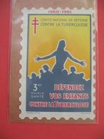 Vignette De 3 F 1960- 1961  Comité National De Défense C/la Tuberculose - Défendez Vos Enfants  Neuf * * TB - Erinnophilie