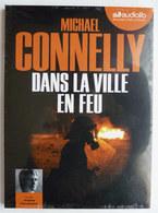 LIVRE AUDIO 1 CD AUDIOLIB DANS LA VILLE EN FEU - Michael CONNELY Neuf Sous Film - Musique & Instruments