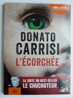 LIVRE AUDIO 1 CD AUDIOLIB  L'ECORCHEE - Donato CARRISI Neuf Sous Film - Ohne Zuordnung