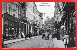 Cpa CHARLEROI Anime Rue Du College Commerces - Charleroi