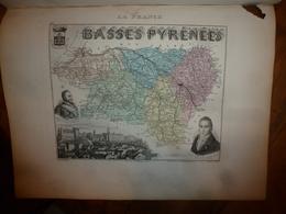 1880:BASSES PYRENEES (Pau,Bayonne,Mauléon,Oloron,Ortez,Ustaritz,etc) Carte Géo-Descriptive En Taille Douce Par Migeon. - Cartes Géographiques