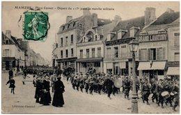 72 MAMERS - Place Carnot - Départ Du 115è Pour La Marche Militaire - Mamers