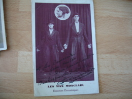 Cirque  Autographe Signature Manuscrite Les Max Monclar Danseurs Exentriques - Cirque