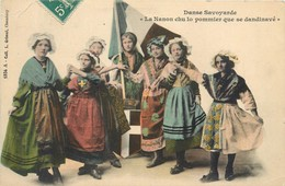 """CPA 73 Savoie DANSE SAVOYARDE -"""" La Nanon Chu Lo Pommier Que Se Dandinavé"""" Groupe De Femmes Costumes - Saint Michel De Maurienne"""