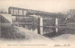 Besançon         25          Pont Du Chemin De Fer De Morteau      (Voir Scan) - Besancon