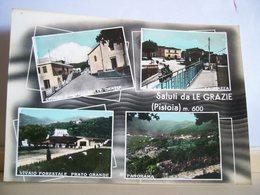 1973 - Pistoia - Le Grazie - Vedute - Chiesa S. Maria - Negozio Pasta Tronci Pastificio - Vivaio Forestale - Saluti Da.../ Gruss Aus...