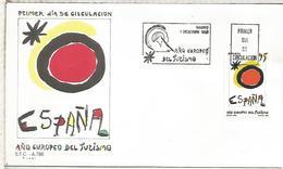 MADRID FDC SPD AÑO EUROPEO DEL TURISMO MIRO ARTE - Vacaciones & Turismo