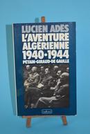 L'aventure Algérienne - Lucien Adès - Livres