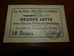 BC3-2-1 Ticket 14x9 Lutte Balle Pelote Ouvrière 1954 Montignies Sur Sambre Roctiau Farciennes - Sports