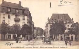 Besançon         25          Avenue Carnot. Hôtel Des Bains Et Entrée Du Casino        (Voir Scan) - Besancon