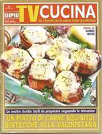 Cucina Tra I Fornelli, Valdostana, 2008, 60 Pp. - Livres, BD, Revues