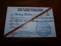 Carte De Porte-drapeau Officiel Sporting Club De Charleroi Cercle Supporters Les Charbonniers Montignies Sur Sambre - Soccer