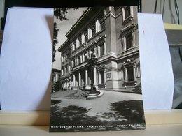 1949 - Pistoia - Montecatini Terme - Palazzo Comunale - Municipio - Vera Fotografia - Francobollo Da 15 Cent. - Pistoia