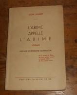 L'Abime Appelle L'Abime. Poèmes. Léon Manot. 1939.. - Poésie