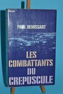 Les Combatants Du Crépuscule - Algérie - Paul Hénissart - Books