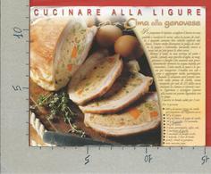 CARTOLINA VG ITALIA - LIGURIA A TAVOLA - Cucinare Alla Ligure - Cima Alla Genovese - 12 X 15 - ANN. 2005 - Ricette Di Cucina