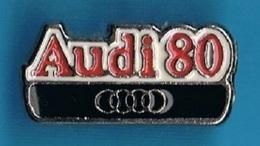 1 PIN'S //  ** LOGO / AUDI 80 ** - Audi