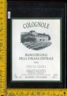 Etichetta Vino Liquore Bianco Dei Colli Della Toscana 1994 Colognole-Rufina - Etichette
