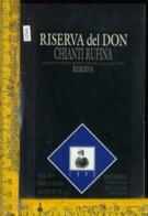 Etichetta Vino Liquore Riserva Del Don 1993 Chianti Rufina FI - Etichette