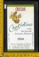 Etichetta Vino Liquore Caggiolino 1994 Crociani-Montepulciano - Etichette