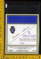 Etichetta Vino Liquore Il Felciano 1995  Badia Di Morrona-Terricciola - Etichette
