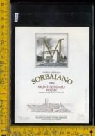 Etichetta Vino Liquore Montescudaio Rosso 1989 Sorbaiano-Montecatini - Etichette
