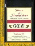 Etichetta Vino Liquore Rosso Di Montepulciano 1993 Cantine Crociani - Etichette