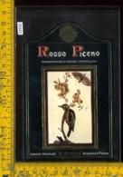 Etichetta Vino Liquore Rosso Piceno-S. Francesco-Acquaviva Picena - Etichette