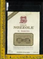 Etichetta Vino Liquore Il Pareto 1989 Nozzole-Greve In Chianti - Etichette