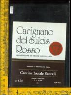 Etichetta Vino Liquore Carignano Del Sulcis Rosso Santadi-Cagliari - Etichette