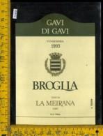Etichetta Vino Liquore Broglia 1993 Tenuta La Meirana-Gavi AL - Etichette