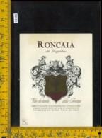 Etichetta Vino Liquore Roncaia Del Poggiolino-Tavarnelle Val Di Pesa - Etichette