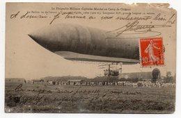 """Aviation--Dirigeable Militaire """"Capitaine Marchal"""" Au Camp De Chalons - ( Très Animée ) - Dirigeables"""