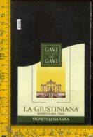 Etichetta Vino Liquore La Giustiniana-Vigneti Lugarara-Rovereto Di Gavi - Etichette