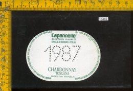 Etichetta Vino Liquore Chardonnay Toscana 1987 Capannelle-Gaiole In Chianti - Etichette