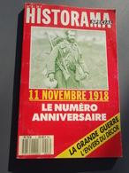 HISTORAMA Spécial 11 Novembre 1918. UFFOLTZ, Village Martyr, PASSCHENDAELE, NORTON, Ernst YÜNGER - Revues & Journaux