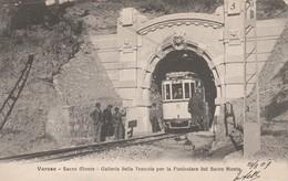 VARESE - SACRO MONTE - GALLERIA DELLA TRAMVIA PER LA FUNICOLARE DEL SACRO MONTE - TRENI - Varese