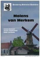 Thema: Molen/moulin - Houthulst - Boekje: MOLENS VAN MERKEM (2010) Door Lieven Denewet E.a. ~ Uitgave: Heemkring - Histoire
