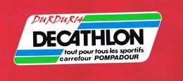 1 Autocollant DECATHLON CARREFOUR POMPADOUR Sport - Autocollants