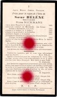 Soeur Hélène Rosa Nickmans Sint Truiden 1845 Entrée Au Couvent Des Soeurs Grises Tienen  Tirlemont Dcd Liège 1922 - Décès