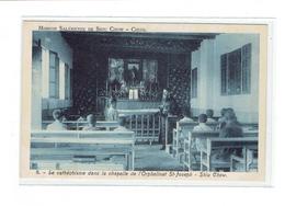CPA CHINE - MISSION SALESIENNE DE SHUU CHOW - 8. CATHECHISME CHAPELLE DE L'ORPHELINAT ST JOSEPH - Chine