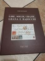BIBLIOTECA FILATELICA: 1848-1862 LA POSTA MILITARE TOSCANA DI AMEDEO PALMIERI - Correomilitar E Historia Postal