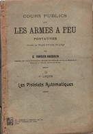 COURS PUBLICS ARMES A FEU PORTATIVES PISTOLETS AUTOMATIQUES LUGER MAUSER BERGMANN MANNLICHER COLT BROWNING - Armes Neutralisées