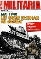 MILITARIA HORS SERIE MAI 1940 LES CHARS FRANCAIS AU COMBAT ARDENNES DLM BELGIQUE - 1939-45