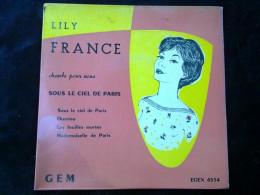 Lily France: Sous Le Ciel De Paris-Domino-Les Feuilles Mortes/45 Tours Egex 4534 - Vinyl Records