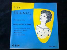 Lily France: Complaintes De Paris-Je N'en Connais Pas La Fin/45 Tours Egex 4535 - Vinyl Records